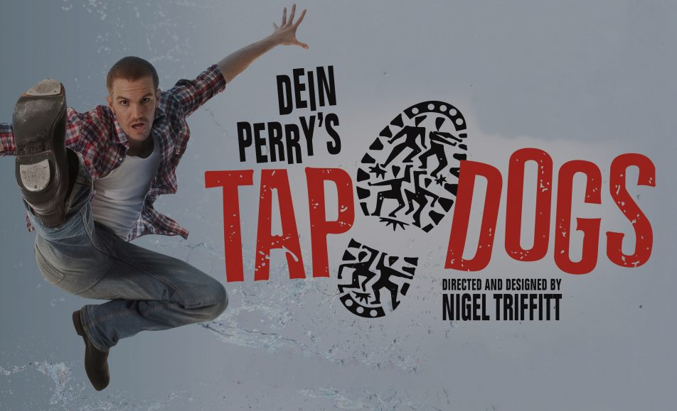 Dein Perry's – Tap Dogs