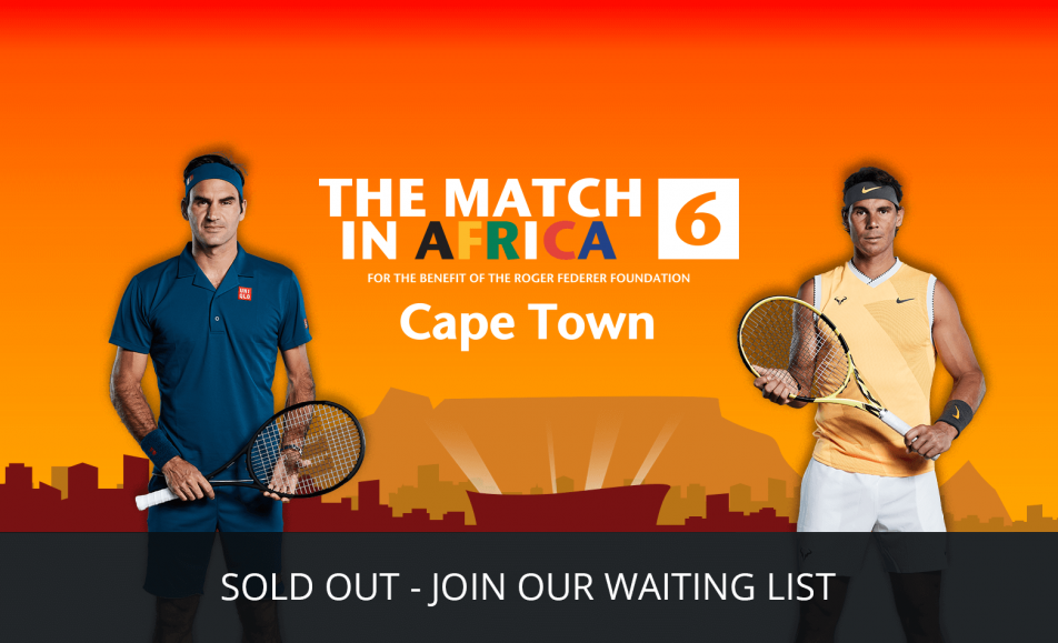 Roger Federer vs Rafael Nadal Match In Africa 6 - SOLD OUT! (7 February 2020)